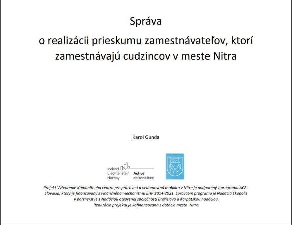 Správa o realizácii prieskumu zamestnávateľov, ktorí zamestnávajú cudzincov v meste Nitra