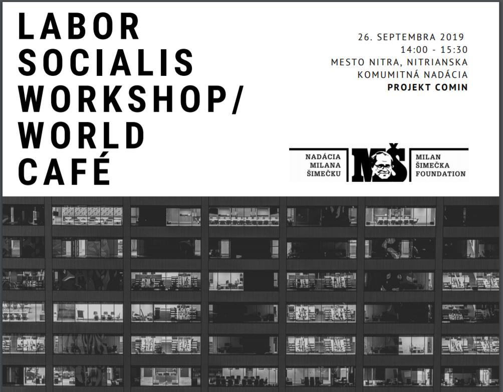 LABOR SOCIAL IS WORKSHOP/ WORLD CAFÉ