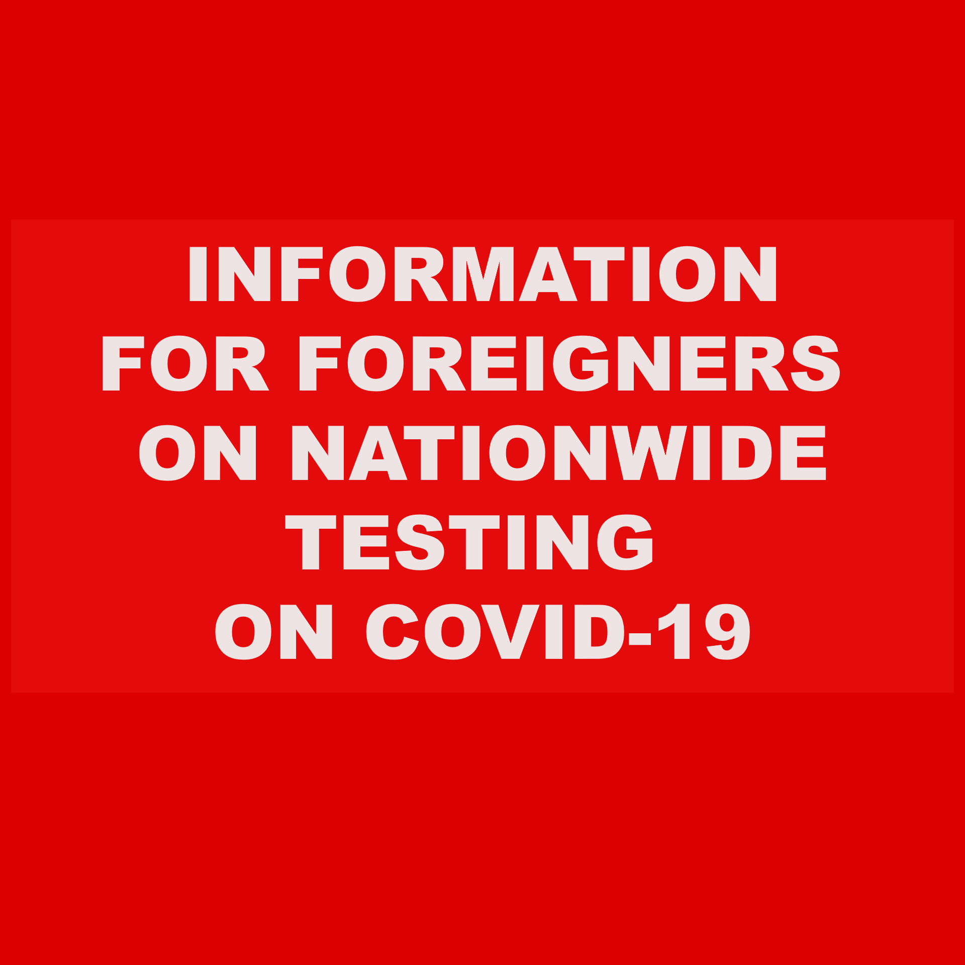 Information for foreigners on nationwide testing on COVID-19